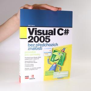 náhled knihy - Visual C# 2005. Bez předchozích znalostí. Průvodce pro samouky