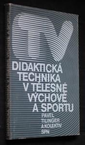 náhled knihy - Didaktická technika v tělesné výchově a sportu