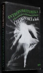 náhled knihy - Antropomotorika : učebnice pro stud. tělesnou výchovu