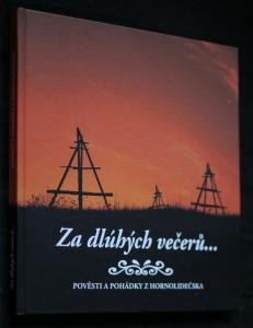 náhled knihy - Za dlúhých večerů... : pověsti a pohádky z Hornolidečska