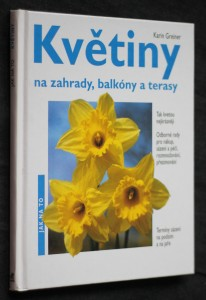 náhled knihy - Jarní květiny na zahrady, balkóny a terasy : odborné rady pro nákup, sázení a péči, rozmnožování, přezimování