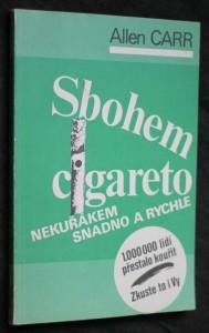náhled knihy - Sbohem, cigareto : (Nekuřákem snadno a rychle)
