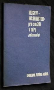 náhled knihy - Moskva-Washington: pro soužití v míru : dokumenty