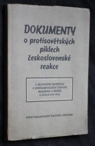 náhled knihy - Dokumenty o protisovětských piklech československé reakce : z archivního materiálu o kontrarevoluční činnosti Masaryka a Beneše v letech 1917-1924