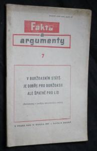 náhled knihy - Fakta a argumenty 7, v buržoasním státě je dobře pro buržoasii ale špatně pro lid