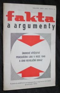 náhled knihy - Fakta a argumenty, únorové vítězství pracujícího lidu v roce 1948 a jeho revoluční odkaz