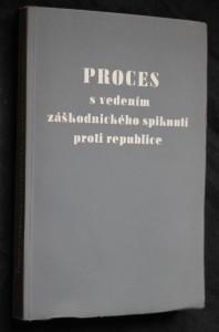 náhled knihy - Proces s vedením záškodnického spiknutí proti republice : Horáková a společníci