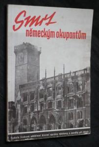 náhled knihy - Smrt německým okupantům : Pražské národní povstání