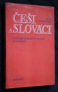 náhled knihy - Češi a Slováci : historie vzájemných vztahů ve 20. století