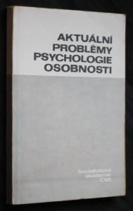 náhled knihy - Aktuální problémy psychologie osobnosti