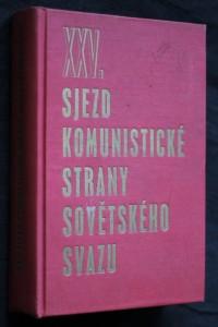 náhled knihy - XXV. sjezd komunistické strany Sovětského svazu 24. února-5. března 1976