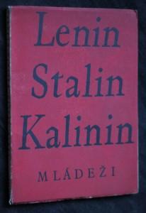 náhled knihy - Lenin Stalin Kalinin mládeži