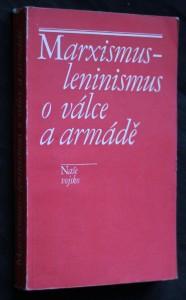 náhled knihy - Marxismus-leninismus o válce a armádě