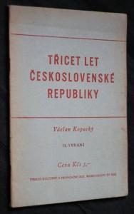 náhled knihy - Třicet let Československé republiky : (referát na aktivu funkcionářů KSČ 24. září 1948 v Praze)