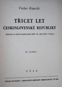 antikvární kniha Třicet let Československé republiky : (referát na aktivu funkcionářů KSČ 24. září 1948 v Praze), 1948