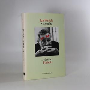 náhled knihy - Jan Werich vzpomíná. ...Vlastně Potlach