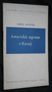 náhled knihy - Americká agrese v Koreji : projev přednesený na protestním shromáždění masových organisací v Praze dne 20. července 1950