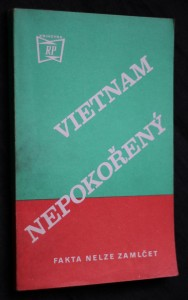 náhled knihy - Vietnam nepokořený: fakta nelze zamlčet