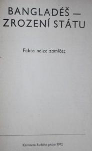 antikvární kniha Bangladéš: zrození státu, fakta nelze zamlčet , 1972