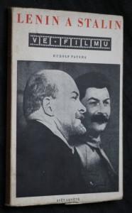 náhled knihy - Lenin a Stalin ve filmu : O filmových postavách 2 zakladatelů a budovatelů Sovět. svazu