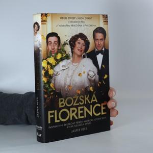 náhled knihy - Božská Florence, aneb, Primadona klouzavé stupnice