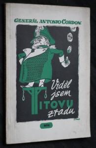 náhled knihy - Viděl jsem Titovu zradu : zrada Titovy bandy za války