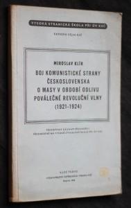 náhled knihy - Boj Komunistické strany Československa o masy v období odlivu poválečné revoluční vlny (1921-1924)