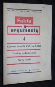 náhled knihy - Fakta a argumenty 4. K jednání pléna ÚV KSČ 3.-4.5. 1967 Problémy mzdové politiky, rozvoj chemie, ročník XII