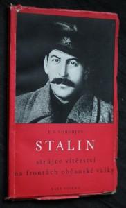 náhled knihy - Stalin, strůjce vítězství na frontách občanské války