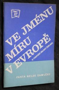 náhled knihy - Ve jménu míru v Evropě : (K podepsání smlouvy ČSSR-NSR) : Fakta nelze zamlčet