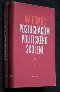 náhled knihy - Na pomoc posluchačům politického školení 2 svazky