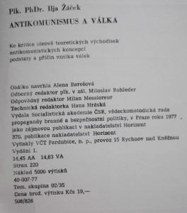 antikvární kniha Antikomunismus a válka : Ke kritice ideově teoretických východisek antikomunistických koncepcí podstaty a příčin vzniku válek, 1977