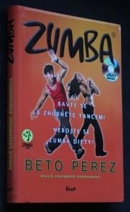 Zumba : bavte se a zhubněte tancem! : nebojte se zumba diety