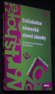 náhled knihy - Cvičebnice německé slovní zásoby = Übungsbuch des deutschen Wortschatzes : 25 tematických okruhů nejen k maturitě