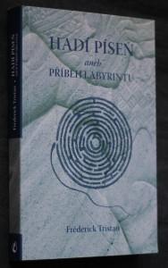 náhled knihy - Hadí píseň, aneb, Příběh labyrintu : který vypráví Jean-Arthur Sompayrac