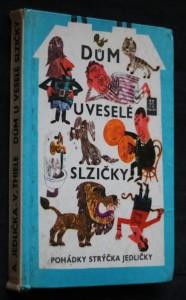 náhled knihy - Dům U veselé slzičky : pohádky strýčka Jedličky