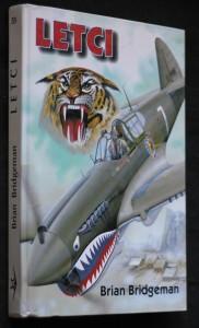 náhled knihy - Letci : dosud nepublikované příběhy letců-dobrovolníků z Velké Británie a států Commonwealthu ve Španělské občanské válce a dalších světových konfliktech z let 1919 až 1949