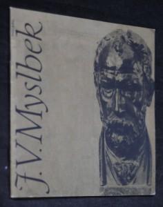 náhled knihy - J. V. Myslbek : [výběr z díla] : katalog výstavy, Zlín únor-duben 1990