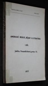 náhled knihy - Americké reálie, dějiny a literatura : určeno pro posl. všech fak. Vys. šk. báňské. 1. díl