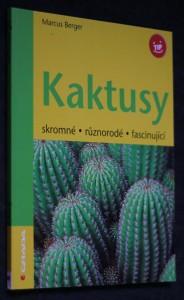 náhled knihy - Kaktusy : skromné, různorodé, fascinující
