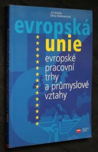 náhled knihy - Evropské pracovní trhy a průmyslové vztahy