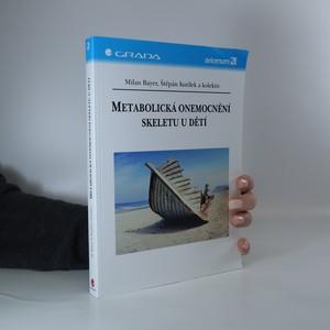 náhled knihy - Metabolická onemocnění skeletu u dětí