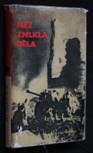 náhled knihy - Než zmlkla děla : Válečné deníky březen, duben, květen 1945