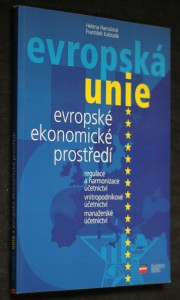 náhled knihy - Evropské ekonomické prostředí : regulace a harmonizace účetnictví, vnitropodnikové účetnictví, manažerské účetnictví