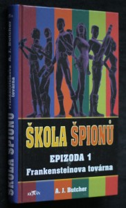 náhled knihy - Škola špionů. Epizoda 1, Frankensteinova továrna