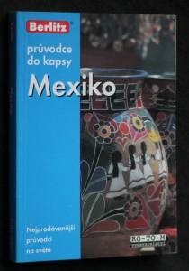 Mexiko: průvodce do kapsy