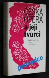 Česká opera a její tvůrci : průvodce