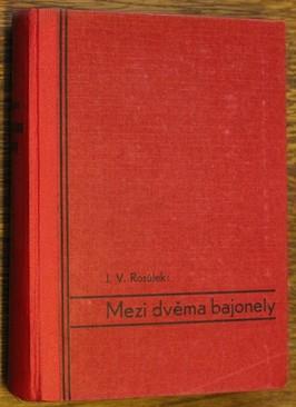 náhled knihy - Mezi dvěma bajonety