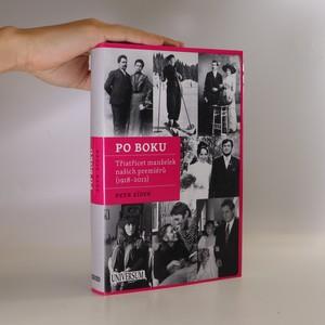 náhled knihy - Po boku. Třiatřicet manželek našich premiérů (1918-2012)