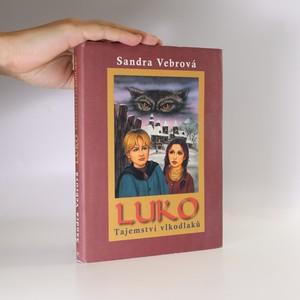 náhled knihy - Luko. Tajemství vlkodlaků